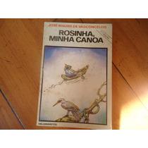 Rosinha, Minha Canoa, De José Mauro De Vasconcelos