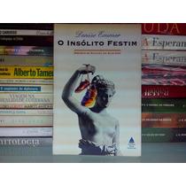 O Insólito Festim Denise Emmer Dueto Livros Frete Grátis