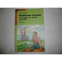 Robinson Crusoé A Conquista Do Mundo Numa Ilha- Daniel Delfo