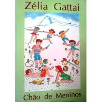 Zelia Gattai Chao De Meninos Editora Record