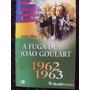 Livro A Fuga De João Goulart - Helio Silva - Ed Isto É - Bv