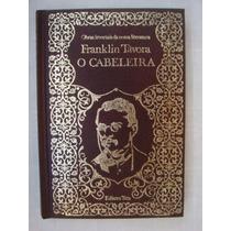O Cabeleira - Franklin Távora #16 (capa Dura)