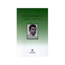 Livro Prosa Seleta Lima Barreto