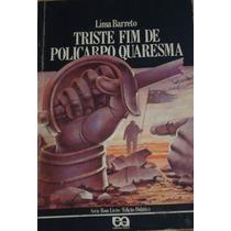 Lima Barreto Triste Fim De Policarpo Quaresma Serie Bomlivro