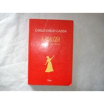 Livro - A Adalgisa - Carlos Emilio Gadda