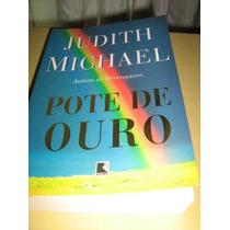 Livro Judith Michael: Pote De Ouro - Romance / Best-sellers