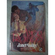 Livro- Amor Proibido - Janet Dailey
