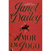 Livro Amor Em Jogo - Janet Dailey