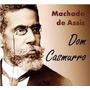 Livro Dom Casmurro + Frete Gratis