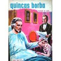 Machado De Assis Quincas Borba Serie Bom Livro 1973 Ed Atica