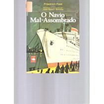 O Navio Mal-assombrado - Friedrich Feld - 1971 - Ediouro