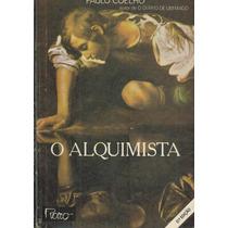 O Alquimista - Paulo Coelho - Pague Com Cartão-frete Grátis