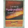 Do Meio Do Mundo Prostituto Só Amores Guardei Rubem Fonseca