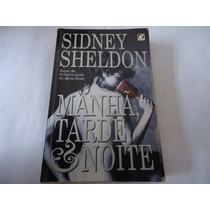 Livro Manhã, Tarde & Noite - Sidney Sheldon
