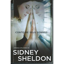 Conte-me Seus Sonhos/o Céu Está Caindo - Sidney Sheldon