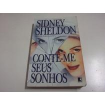 Conte-me Seus Sonhos - Livro Bom Estado - Sidney Sheldon