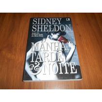 Manhâ, Tarde & Noite - Sidney Sheldon
