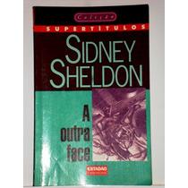 Livro A Outra Face Sidney Sheldon Coleção Estadão Otimo