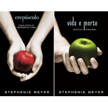 Livro Crepúsculo / Vida E Morte - Stephenie Meyer