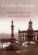 Romanceiro Da Inconfidência Cecília Meireles
