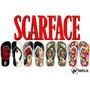 Chinelos Scarface - Tony Montana - Al Pacino - Filme