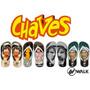Chinelos Chaves - Seu Madruga - Chapolim - Kiko - Chiquinha