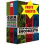 Box Guia Politicamente Incorreto - Brasil, Mundo E America L