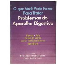 O Que Vc Pode Fazer P/ Tratar Problemas No Ap. Digestivo