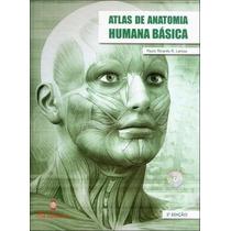 Atlas De Anatomia Humana Básica C/ Cd-rom