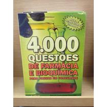 4.000 Questões De Farmácia E Bioquímica - Concursos