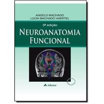 Livro Neuroanatomia Funcional Angelo Machado E Lucia Machado
