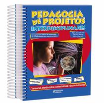 - Livro Pedagogia De Projetos Interdisciplinares Ridee.(bil)