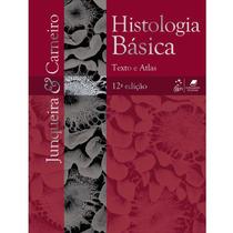 Livro - Histologia Básica - Junqueira 12a Edição