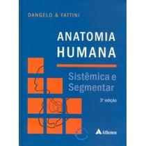 Anatomia Humana Sistemica E Segmentar