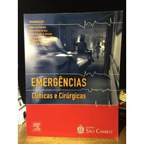 Livro Emergências - Clínicas E Cirúrgicas - Hosp. São Camilo