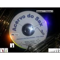 Acervo Do Saxofonista Volume 1 E 2 - Sax Alto Tenor Soprano