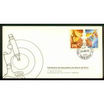 Fdc 247 1ºdia - Centenário Da Descoberta Do Bacilo De Koch