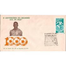 Pelé-fdc Do 2º Aniversario Do 1000º Gol,com Cbc+selo Da Copa
