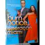 Dvd Burn Notice Box 2ª Temporada 4 Discos Novo Orig. Lacrado