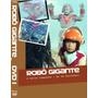Box Robô Gigante - Serie Completa + Série Animada