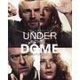 A Redoma - Under The Dome 2 Temporadas - Dublado E Legendado