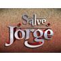 Novela Salve Jorge Completa Em Dvd - Frete Grátis