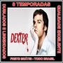 Dexter Todas As 8 Temporadas Completas Com Frete Grátis