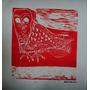 Aldemir Martins - Coruja Vermelha - Xilografia Maravilhosa!