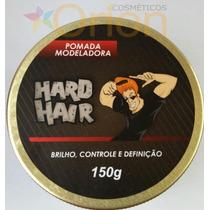 Pomada Modeladora Hard Hair 150g Profissional