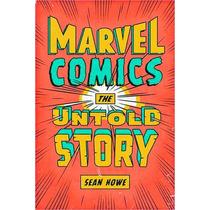 A História Não Contada Da Marvel Comics Livro 2012 Capa Dura