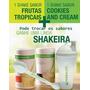 Kit Herbalife 2 Shakes Ganhe Shakeira+colher