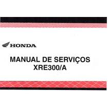 Manual De Serviço Moto Honda Xre 300/a