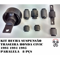 Kit Bucha Suspensão Traseira Honda Civic 93 94 95