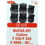 Bucha Kit Cabine F250 F350 F4000 2000 Em Diante